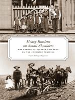 Heavy Burdens on Small Shoulders