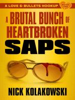 A Brutal Bunch of Heartbroken Saps