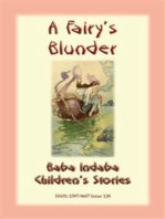 A FAIRY'S BLUNDER - A Children's Fairy Story