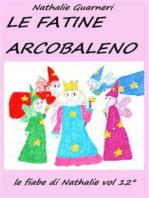 Le Fatine Arcobaleno (illustrato)