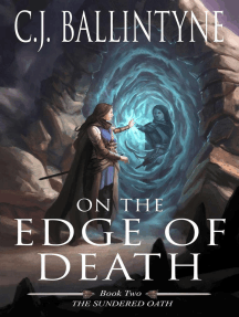 On the Edge of Death: The Sundered Oath
