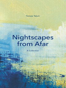 Nightscapes from Afar: A Collection