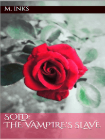 Sold: The Vampire's Slave