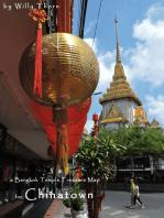 A Bangkok Temple Treasure Map: for Chinatown