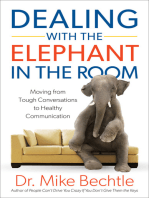 Dealing with the Elephant in the Room