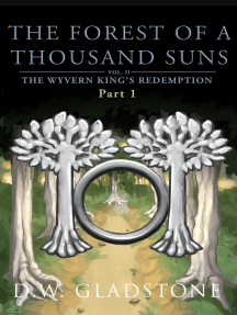 The Forest of a Thousand Suns: Part I (The Wyvern King's Redemption Volume 2)