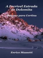 A Incrível Estrada De Dolomita