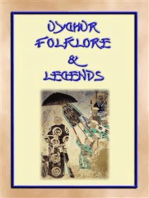 UIGHUR FOLKLORE and LEGENDS - 59 tales and children's stories collected from the expanses of Central Asia