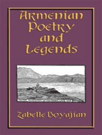 ARMENIAN POETRY and LEGENDS - 73 poems and stories from Armenia PLUS 12 classic Armenian legends