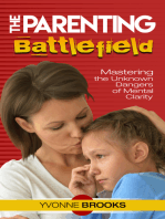The Parenting Battlefield