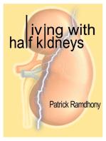 Living with Half Kidneys