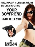 Shooting Your Boyfriend