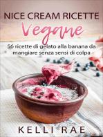 Nice Cream-Ricette Vegane