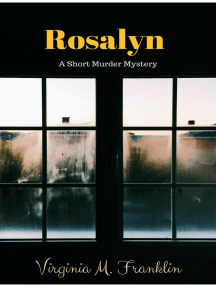 Rosalyn A Short Murder Mystery