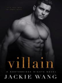 Villain: Northbridge Nights, #2