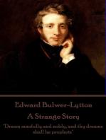 A Strange Story
