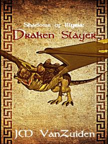 Shadows of Illyria: Draken Slayer