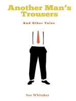 Another Man's Trousers