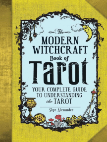 The Modern Witchcraft Book of Tarot: Your Complete Guide to Understanding the Tarot