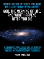 God, The Meaning of Life and What Happens after You Die