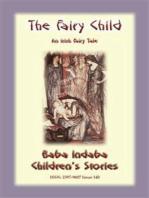 THE FAIRY CHILD - An Irish Fairy Tale