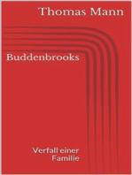 Buddenbrooks - Verfall einer Familie