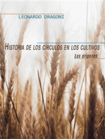 Historia de los círculos en los cultivos. Los orígenes