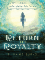 Return to Royalty, A Gexalatian Tale Series Book One