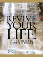 Revive Your Life! Rest for Your Anxious Heart
