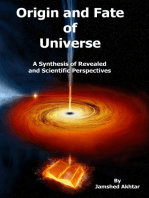 Origin and Fate of Universe