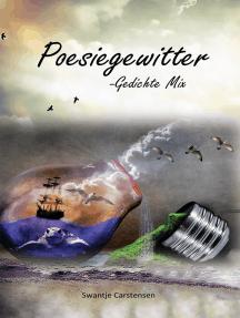 Poesiegewitter: Gedichte Mix