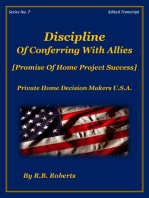 Discipline Of Conferring With Allies - Promise Of Home Project Success! - Series No. 7 - (PHDMUSA)