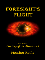Foresight's Flight