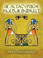 Die Altägyptische Kultur enthüllt