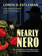 Nearly Nero: The Adventures of Claudius Lyon, the Man Who Would Be Wolfe