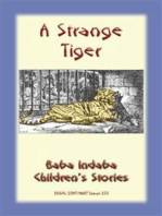 A STRANGE TIGER - A true story about a tiger