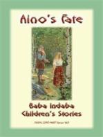 AINO'S FATE - A Finnish Children's Story