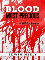 Blood Most Precious - A Bible Study