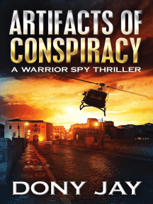 Artifacts of Conspiracy: A Warrior Spy Thriller, #2