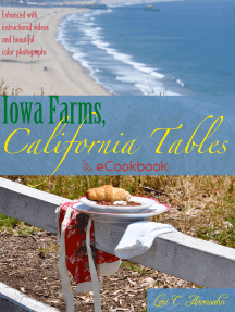 Iowa Farms, California Tables: An eCookbook