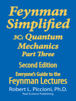 Feynman Lectures Simplified 3C: Quantum Mechanics Part Three