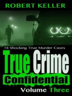 True Crime Confidential Volume 3