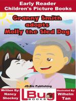 Granny Smith adopts Molly the Sled Dog