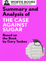 Summary and Analysis of The Case Against Sugar