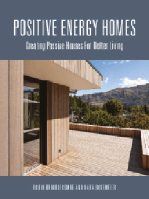 Positive Energy Homes: Creating Passive Houses for Better Living