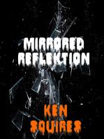 Mirrored Reflektion