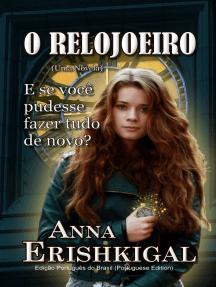 O Relojoeiro: Um Conto (Edição Português do Brasil)