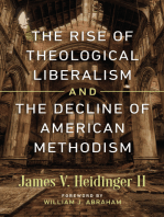 The Rise of Theological Liberalism and the Decline of American Methodism