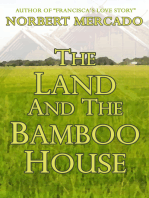 The Land And The Bamboo House