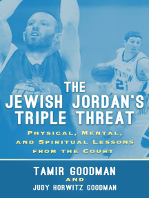 The Jewish Jordan's Triple Threat: Physical, Mental, and Spiritual Lessons from the Court